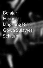 Belajar Hipnotis langsung Bisa Gowa Sulawesi Selatan by MebelJatiUkirJepara