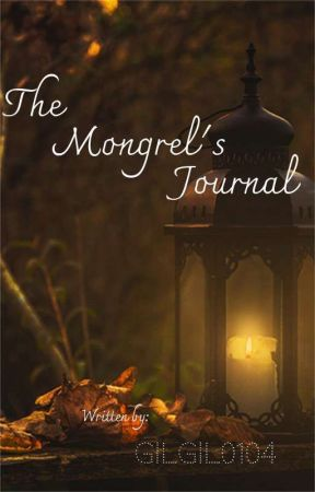 The Mongrel's Journal (A Fate Series Fanfiction) by GilGil0104