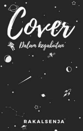 Cover [Dalam kegabutan] by RakalaSenja