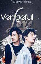 Vengeful Love by AuthornimJRose