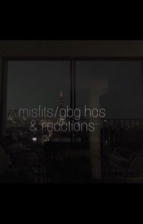 misfits/gbg hcs & reactions [discontinued] by bigtittygothbitch