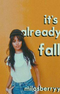 it's already fall ➸ camren cover