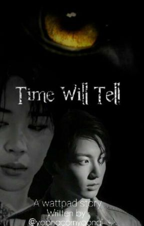 Time Will Tell  [ Jikook  ] by yoonacornyoongi