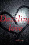 Dazzling Love🌹 cover