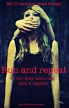 Run and repeat                My 5 vampire mates trilogy cover