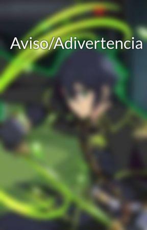 Aviso/Adivertencia by Ishikawaharumy