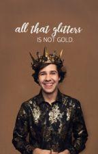 all that glitters » david dobrik au by messydobrik