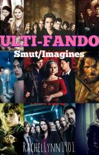 Fandom Smut/Imagines by Rachellynn1901
