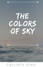 The Colors of Sky by Callista408