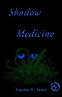 Shadow Medicine cover