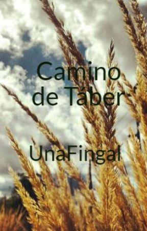 Camino de Táber by UnaFingal