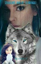 Serigalaku Adalah Pelindungku (TAMAT) oleh alaita23