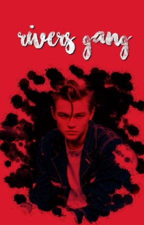 rivers gang | the outsiders  by outsidersxfiction