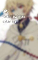 OC Geschichten oder so by Miyu_Kizawa