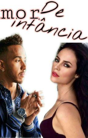Amor De Infância _Lewis Hamilton(concluída) by josycnco44
