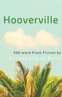 Hooverville: 500-word Flash Fiction cover