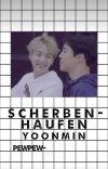 Scherbenhaufen 💫a yoonmin advent calendar💫 cover