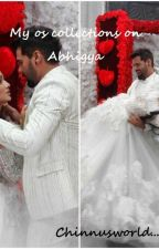 My os collections on abhigya........... by chinnusworld