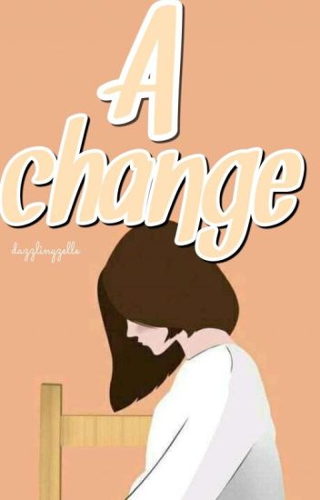 A Change ( TFBBAM BOOK TWO )