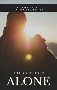 TOGETHER ALONE #Wattys2020 cover