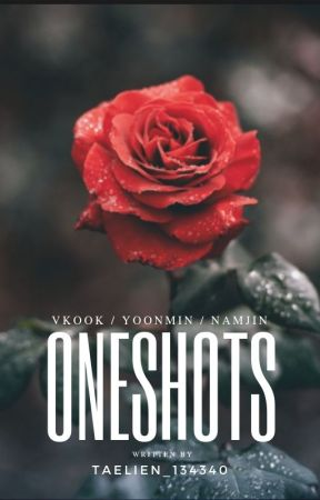 ONESHOTS by taelien_134340