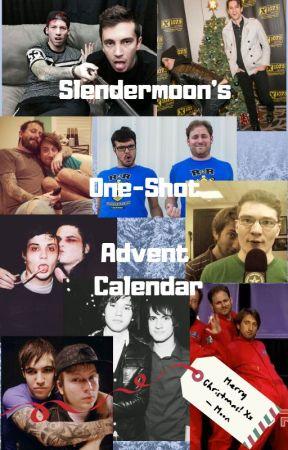 Slendermoon's One-Shot Advent Calendar by Slendermoon