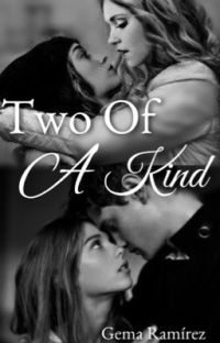 Two Of A Kind✔️ cover