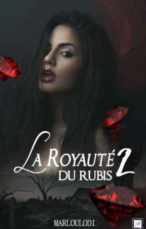 La Royauté du Rubis 2 by marloulodi