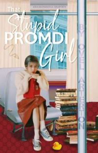 That Stupid Promdi Girl cover