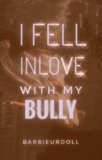 I fell in love with my bully - On Going cover