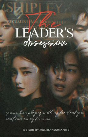 The Leader's Obsession ( Got7 Jb ff) by Multifandomzxnite