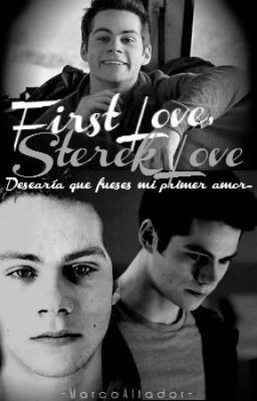 First Love, Sterek Love by MarcoAltador