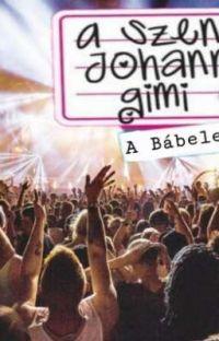 A Szent Johanna diákjai a Bábelen  cover
