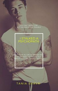 I Stalked A Psychopath (Complete) cover