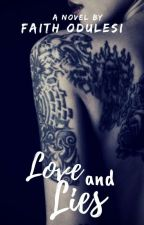 Love and Lies by faithodulesi