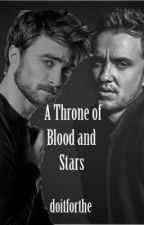 A Throne of Blood and Stars by doitforthe