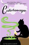 Catacharmique ~ Terminé cover