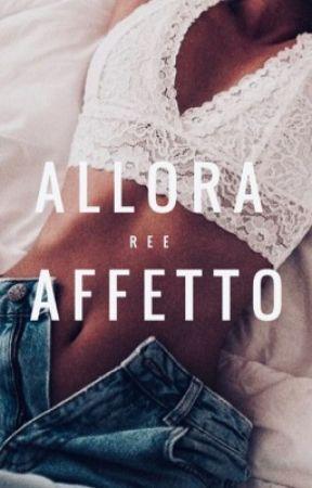 Allora Affetto  by ishiHAHA