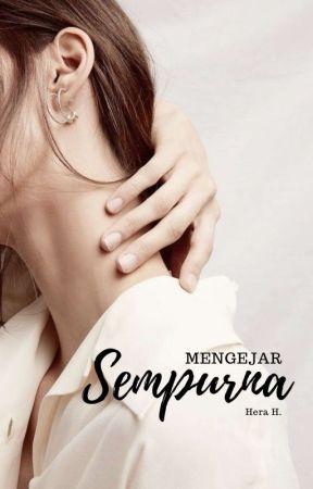 Mengejar Sempurna by froszrine