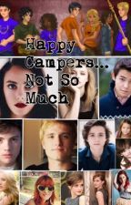 Happy Campers... Not So Much(Percy Jackson Fanfiction) by The_Crazy_Daisy