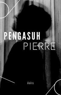 Pengasuh Pierre [END☑️] #BOOK 2 cover