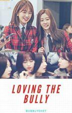 Loving The Bully || JinJoo by bubblyehet
