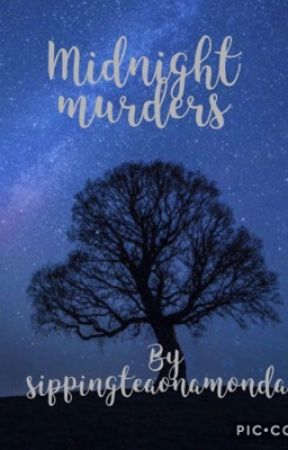 Midnight Murders  by sippingteaonamonday
