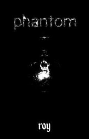 Phantom by thisisRoy