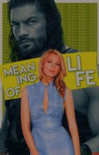 Meaning of Life » B.R.F & Roman Reigns by ThelovelyAngels