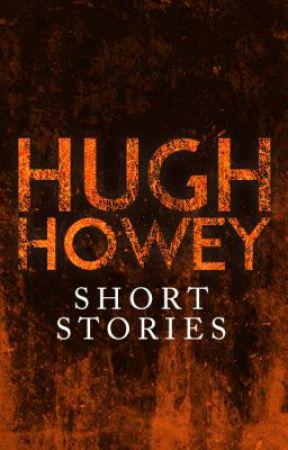 Short Stories by Hugh Howey by hughhowey