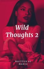 Wild Thoughts 2 (Revised) by __Marya