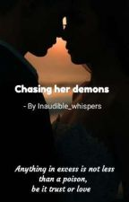 Chasing her demons  by Inaudible_whispers