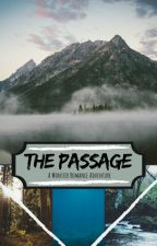 The Passage by themintymonster