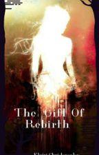The Gift Of Rebirth (Το Δώρο Της Αναγέννησης) από KlairiChristopoulou